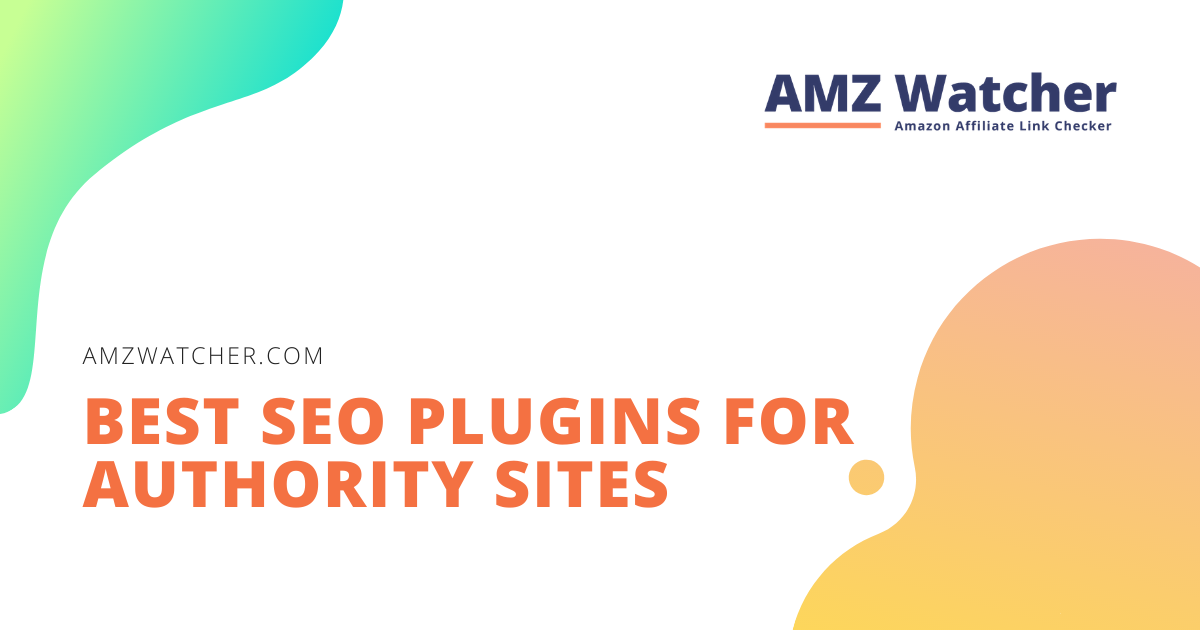 best seo plugins for authority sites