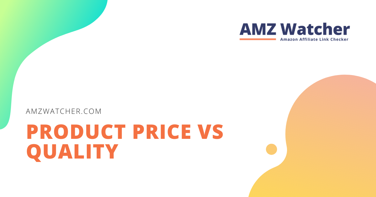 product price vs quality review